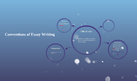 Conventions of Essay Writing