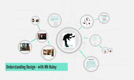 Understanding Design - with Mk Haley