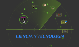 CIENCIA Y TECNOLOGIA