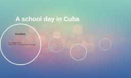 Copy of A school day in cuba