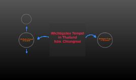 Wichtigsten Tempel in Thailand bzw. Chiangmai