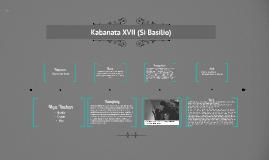 Kabanata XVII (Si Basilio)