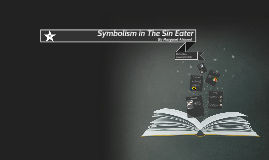Symbolism in The Sin Eater by Margaret Atwood