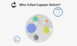 Who Killed Captain Relish