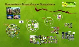 Biomimetismo e Permacultura na Bioarquitetura