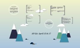 AP Lit:  April 15 & 17