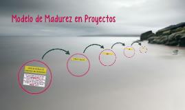 Modelo de Madurez en Proyectos