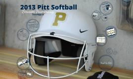 2013 Pitt Softball Season Summary