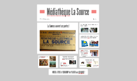 Médiathèque La Source
