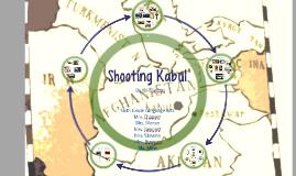 Copy of Copy of Shooting Kabul
