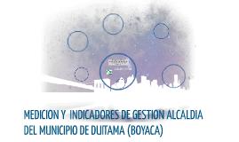 MEDICION Y  INDICADORES DE GESTION ALCALDIA DEL MUNICIPIO DE