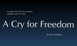 A Cry for Freedom
