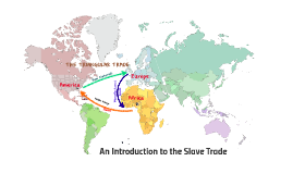 An Introduction to the Slave Trade