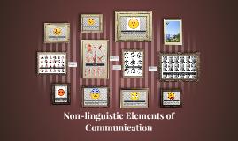 Copy of Non-linguistic Elements of Communication