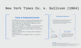 New York Times Co. v. Sullivan (1964) by Lyric Martin on Prezi