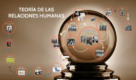 TEORIA DE LAS RELACIONES HUMANANAS