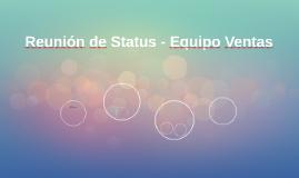 Reunión de Status - Equipo Ventas