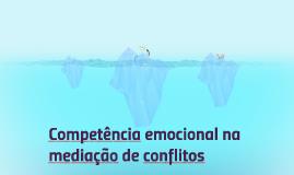 Competência emocional na mediação de conflitos