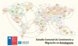 Estudio Comunal de Convivencia y Migración en Antofagasta