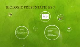 BIOLOGIE PRESENTATIE BS 7
