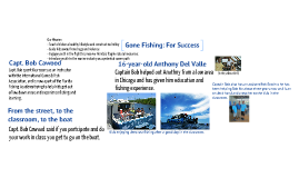 Gone Fishing: For Success Brian D.