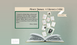 Henry James: A Literary Critic