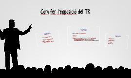 Com fer la presentació del TR