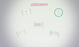 Copy of SISTERHOOD