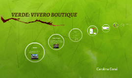 VERDE: VIVERO BOUTIQUE