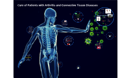 Care of patients with arthritis and CTD
