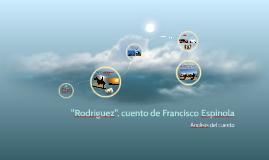 """Copy of """"Rodriguez"""", cuento de Francisco Espinola"""