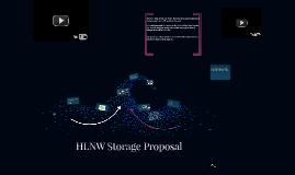 HLNW Storage Proposal