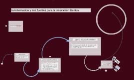 Copy of Copy of la informacion y sus fuentes para la innovacion tecnica.