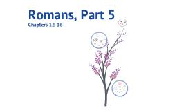 Romans, Part 5