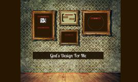 6th Grade Lesson 4 - God's Design For Me
