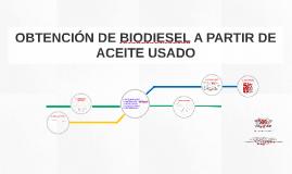 OBTENCIÓN DE BIODIESEL A PARTIR DE ACEITE USADO