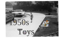 Toys of 1950s
