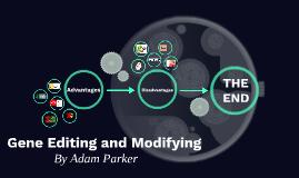 Gene Editing and Modifying