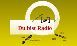 Du bist Radio