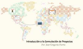 Introducción a la formulación de Proyectos