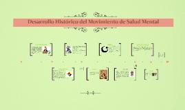 Copy of Desarrollo Histórico de Movimiento de Salud Mental