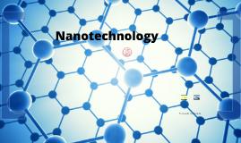 Nanotechnology Presentation