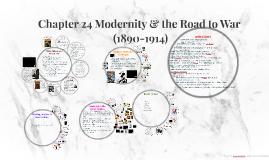 Prezi 20 Chapter 24 Modernity & the Road to War