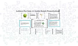 Lettuce For Sale: A Justin Reiph Presentation