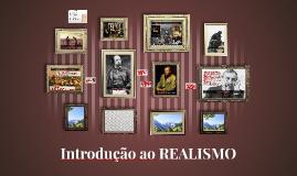 Copy of Introdução ao REALISMO