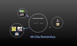 Mi Cita Romántica