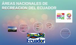 Copy of AREAS NACIONALES DE RECREACION DEL ECUADOR
