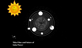 Thin Films and Future of Solar Power