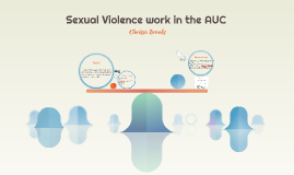 Sexual Violence work in the AUC