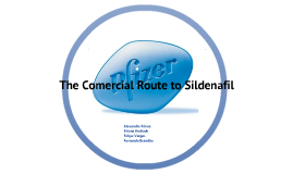 Copy of The comercial rote to Sildenafil